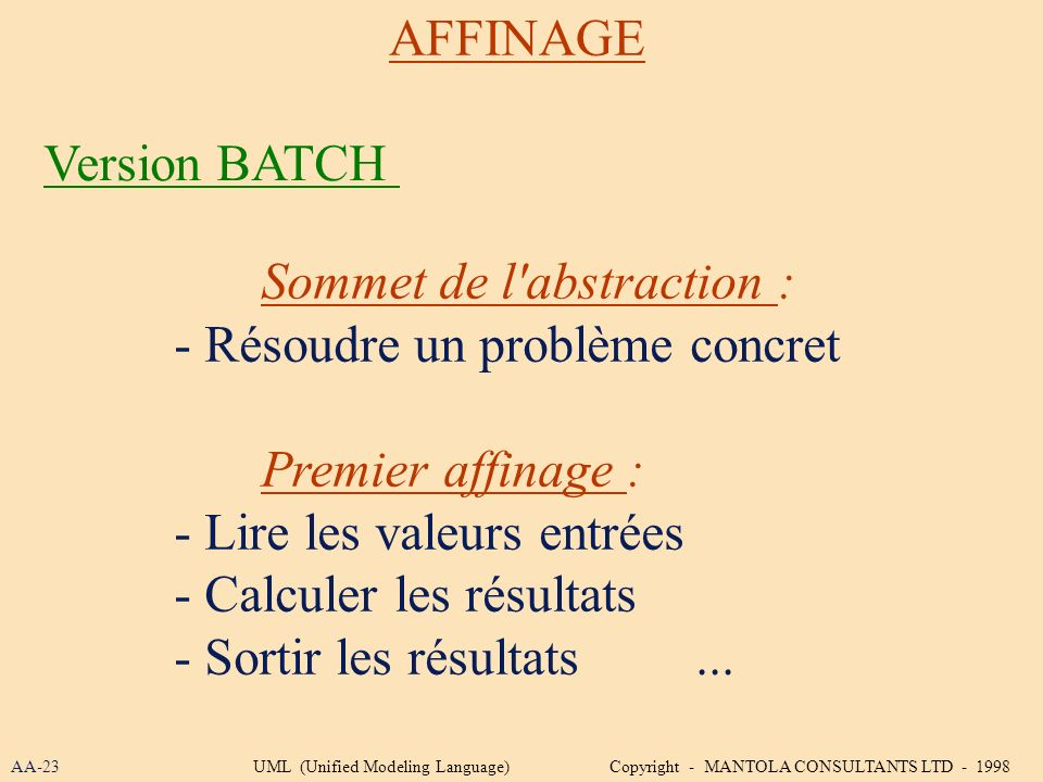 Sommet de l abstraction : - Résoudre un problème concret