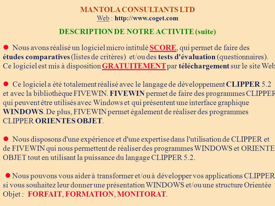 DESCRIPTION DE NOTRE ACTIVITE (suite)