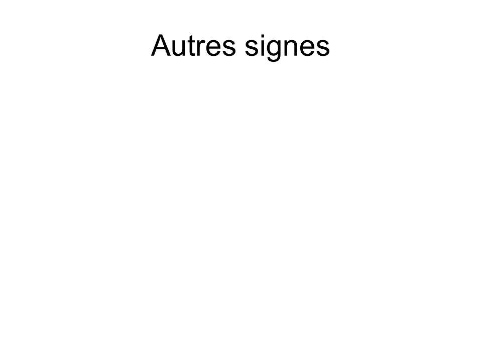 Autres signes