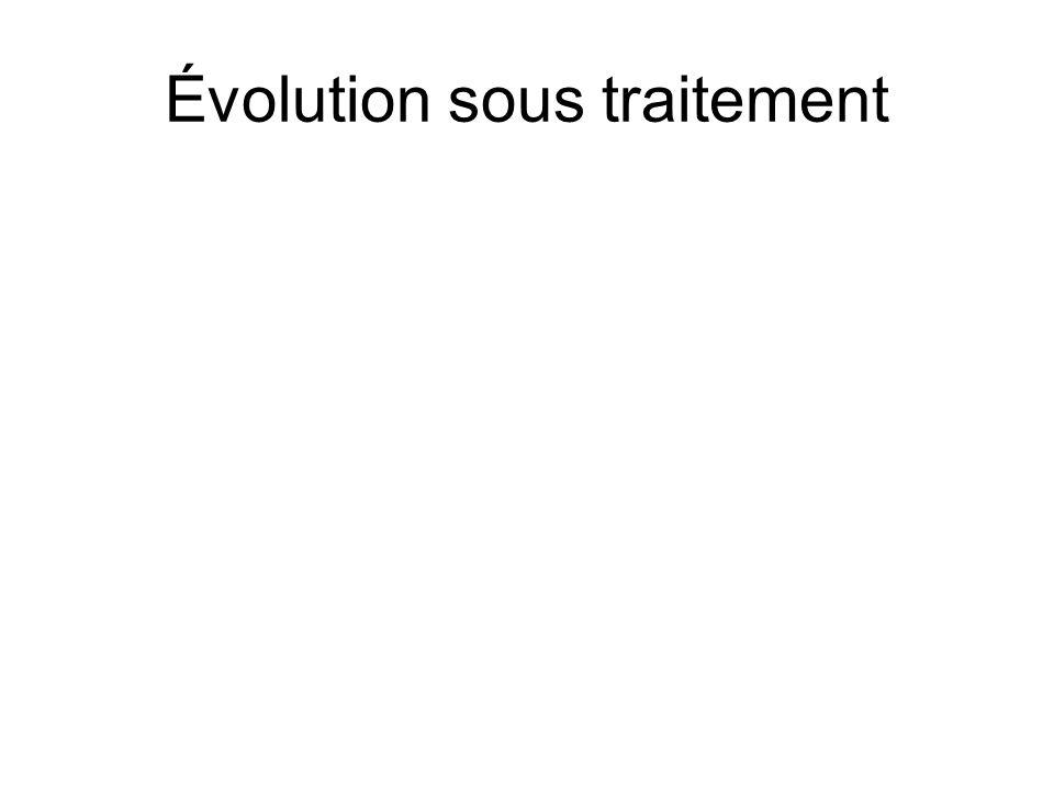 Évolution sous traitement