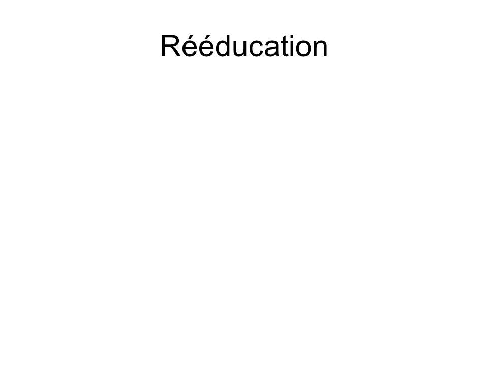 Rééducation