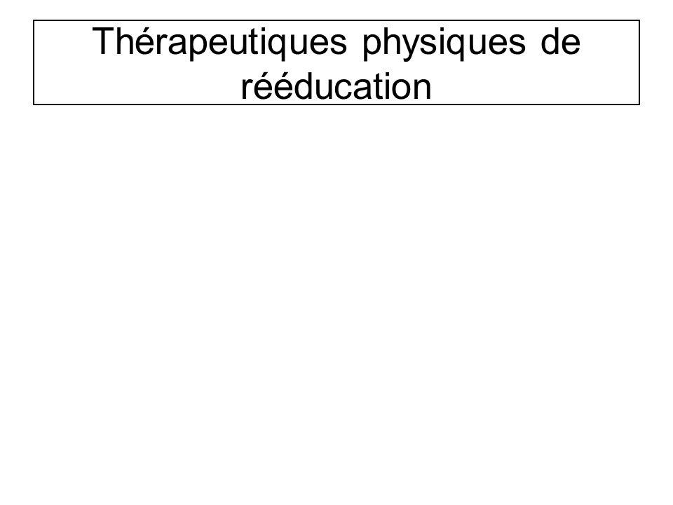 Thérapeutiques physiques de rééducation