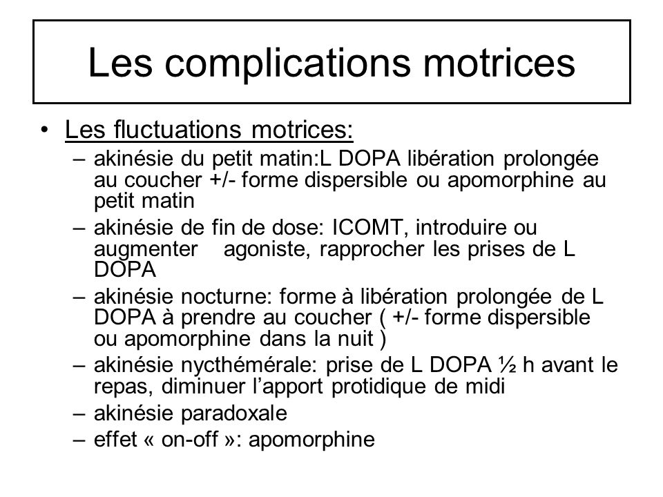 Les complications motrices