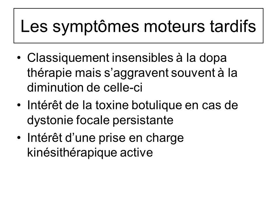 Les symptômes moteurs tardifs