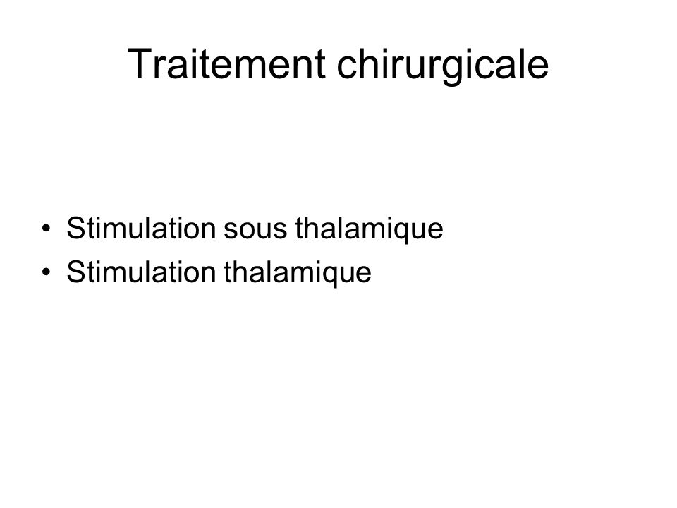 Traitement chirurgicale