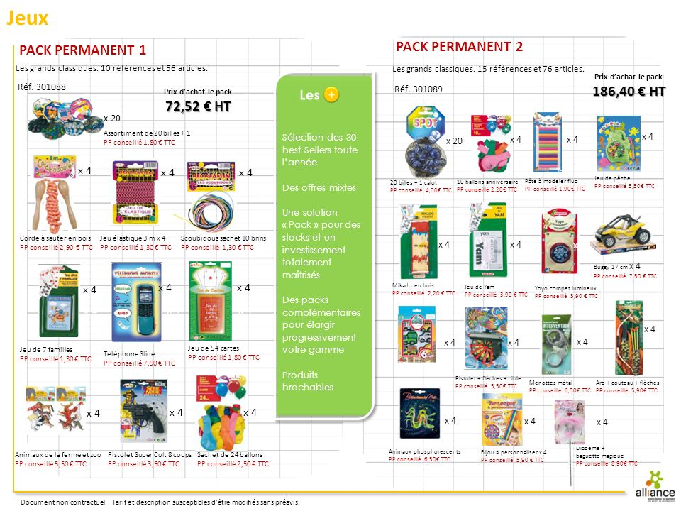 Jeux PACK PERMANENT 2 PACK PERMANENT 1 186,40 € HT 72,52 € HT x 4 x 4