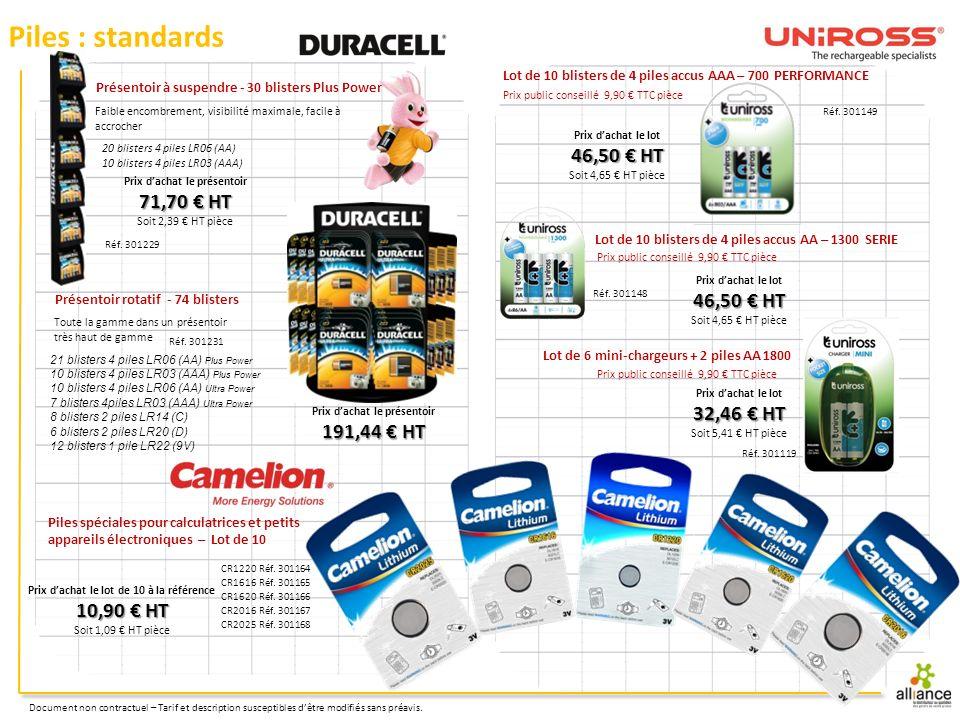 Piles : standards 46,50 € HT 71,70 € HT 46,50 € HT 32,46 € HT