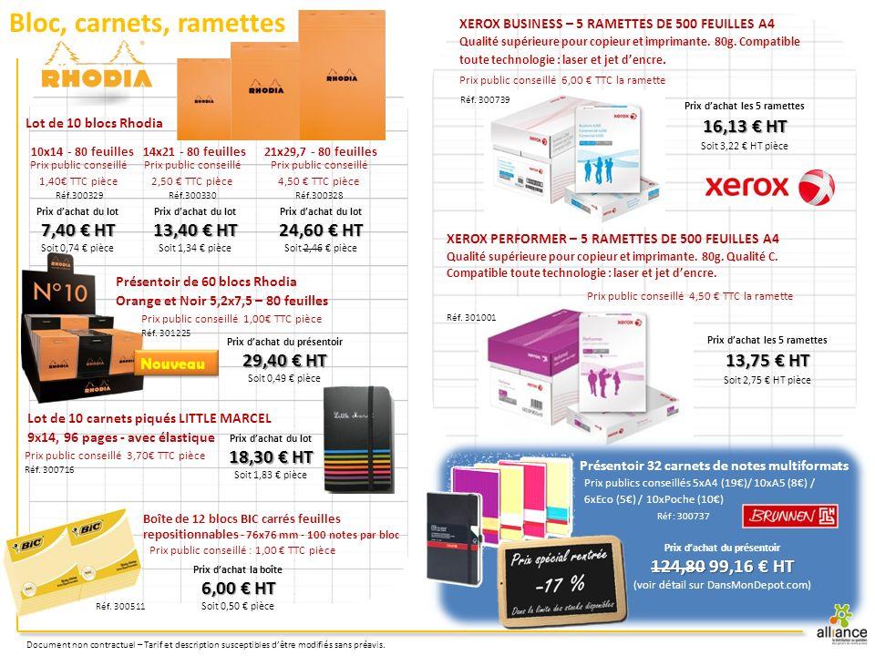 Bloc, carnets, ramettes 16,13 € HT 7,40 € HT 13,40 € HT 24,60 € HT