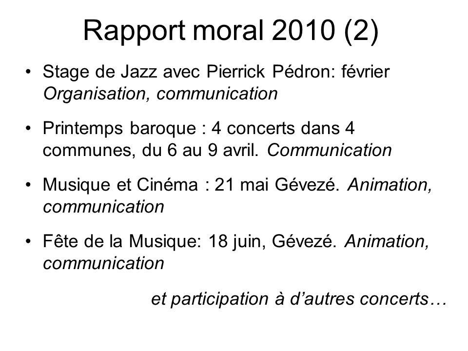 Rapport moral 2010 (2) Stage de Jazz avec Pierrick Pédron: février Organisation, communication.