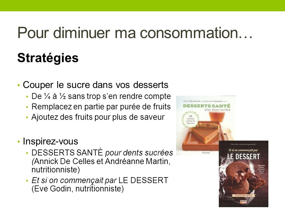 Pour diminuer ma consommation…