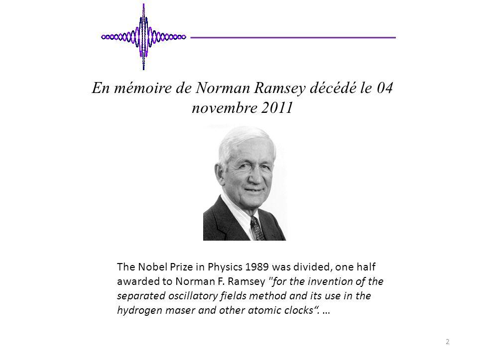 En mémoire de Norman Ramsey décédé le 04 novembre 2011