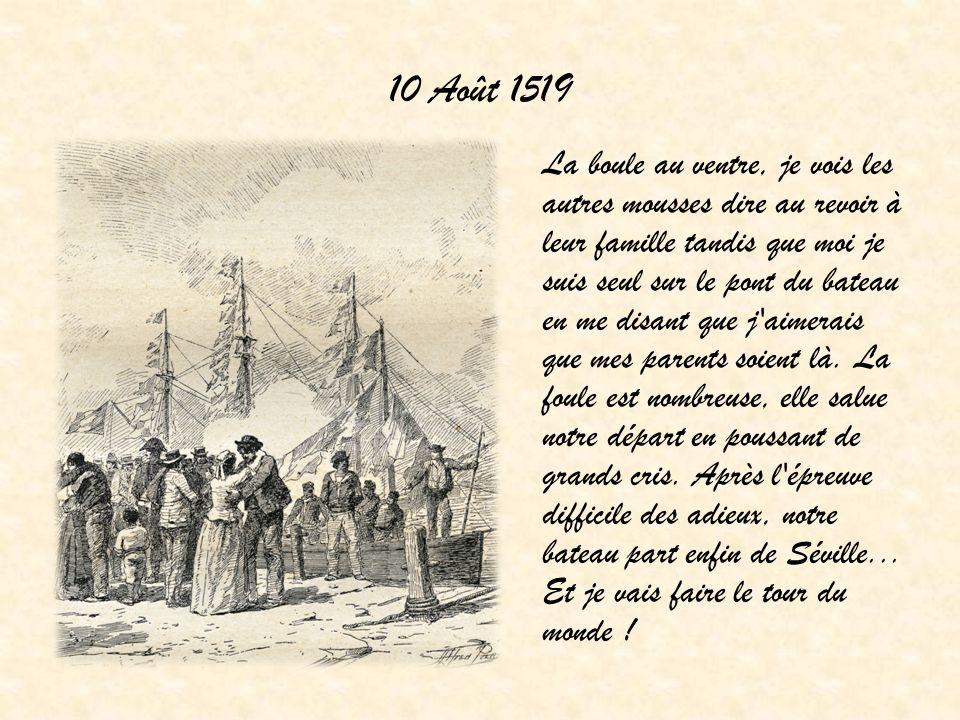 10 Août 1519