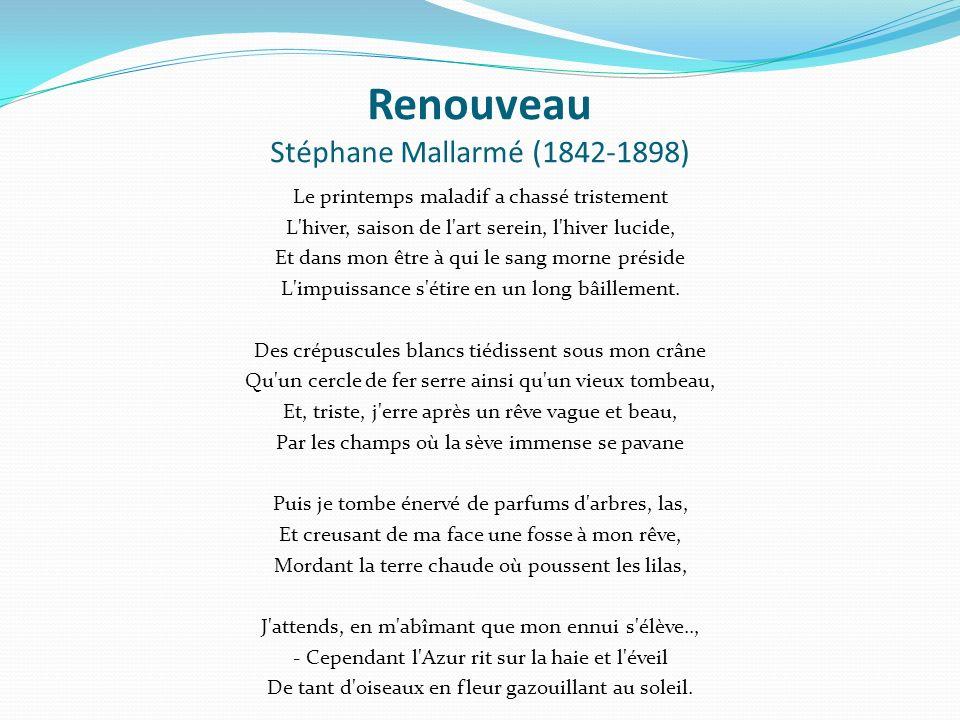 Renouveau Stéphane Mallarmé (1842-1898)