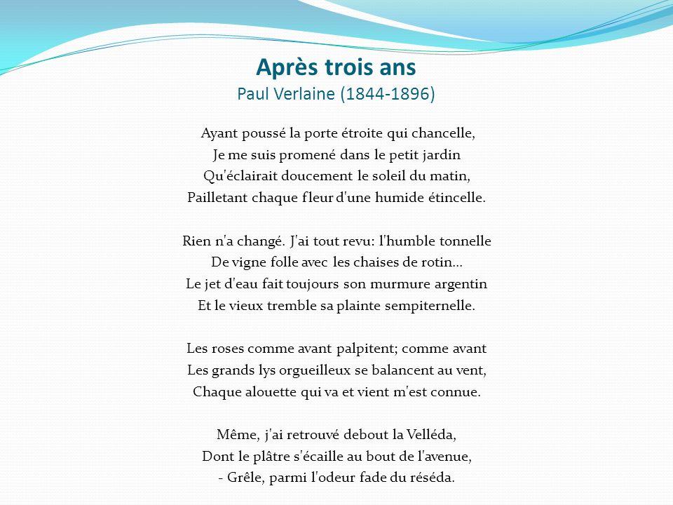 Après trois ans Paul Verlaine (1844-1896)