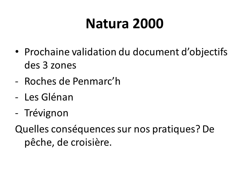 Natura 2000 Prochaine validation du document d'objectifs des 3 zones