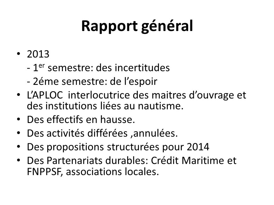 Rapport général 2013 - 1er semestre: des incertitudes