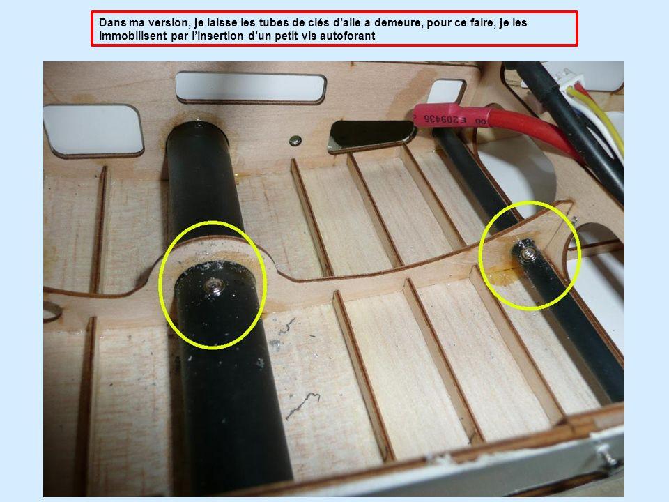 Dans ma version, je laisse les tubes de clés d'aile a demeure, pour ce faire, je les immobilisent par l'insertion d'un petit vis autoforant