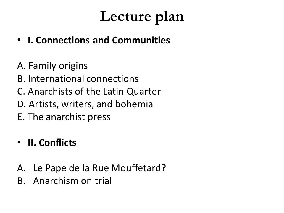Lecture plan I. Connections and Communities A. Family origins