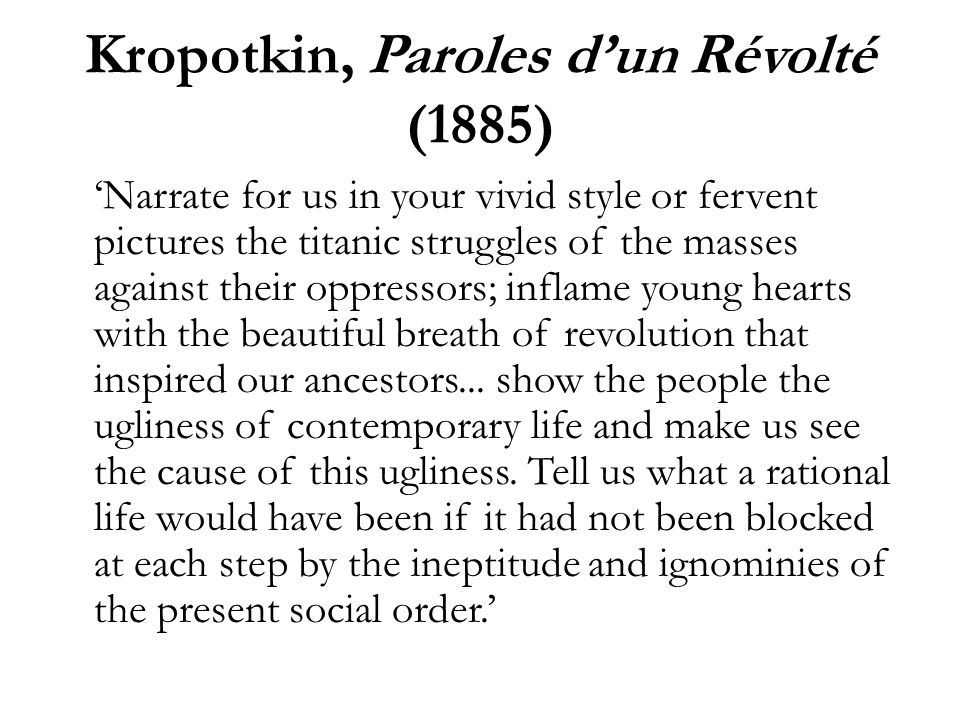 Kropotkin, Paroles d'un Révolté (1885)