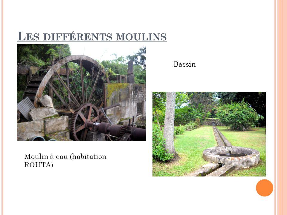 Les différents moulins