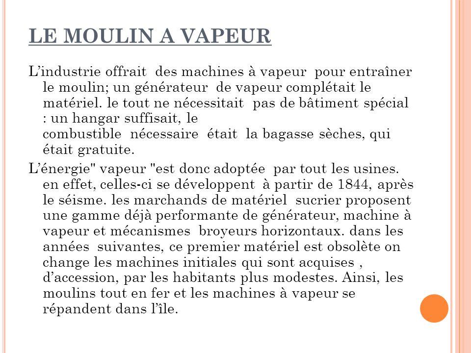 LE MOULIN A VAPEUR