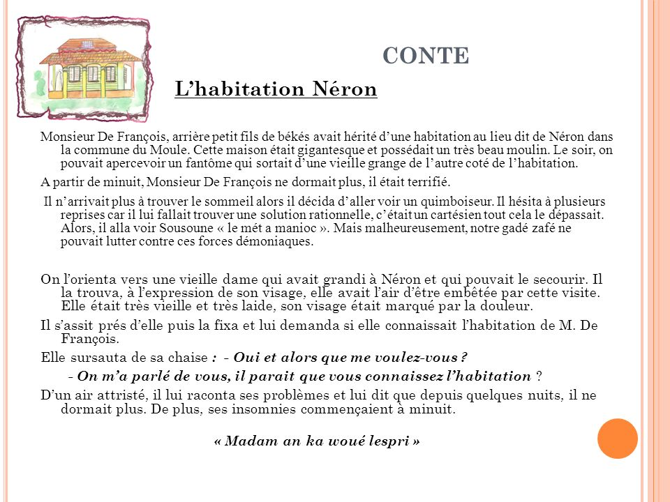CONTE L'habitation Néron