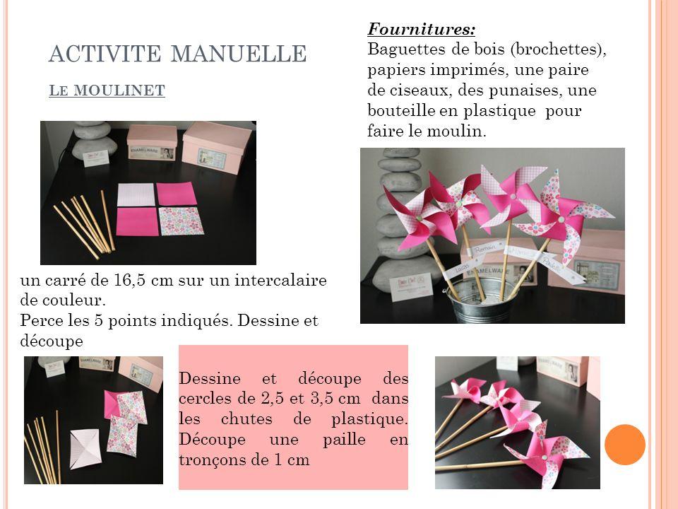 activite manuelle Le MOULINET