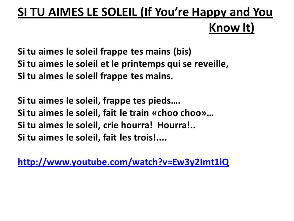 SI TU AIMES LE SOLEIL (If You're Happy and You Know It)