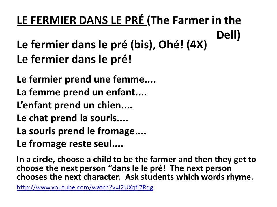 LE FERMIER DANS LE PRÉ (The Farmer in the Dell)