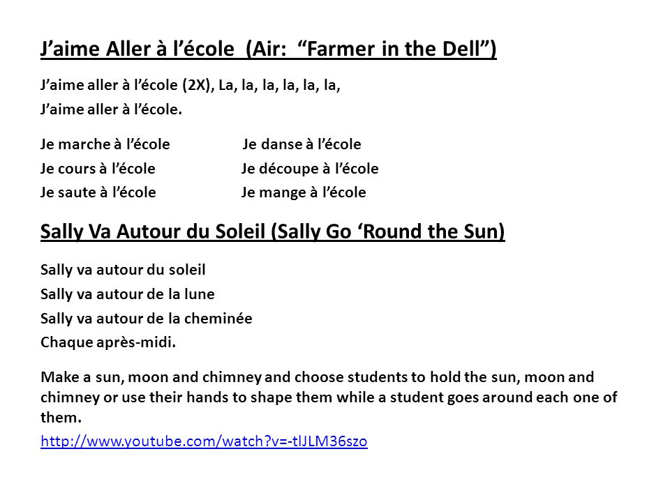J'aime Aller à l'école (Air: Farmer in the Dell )