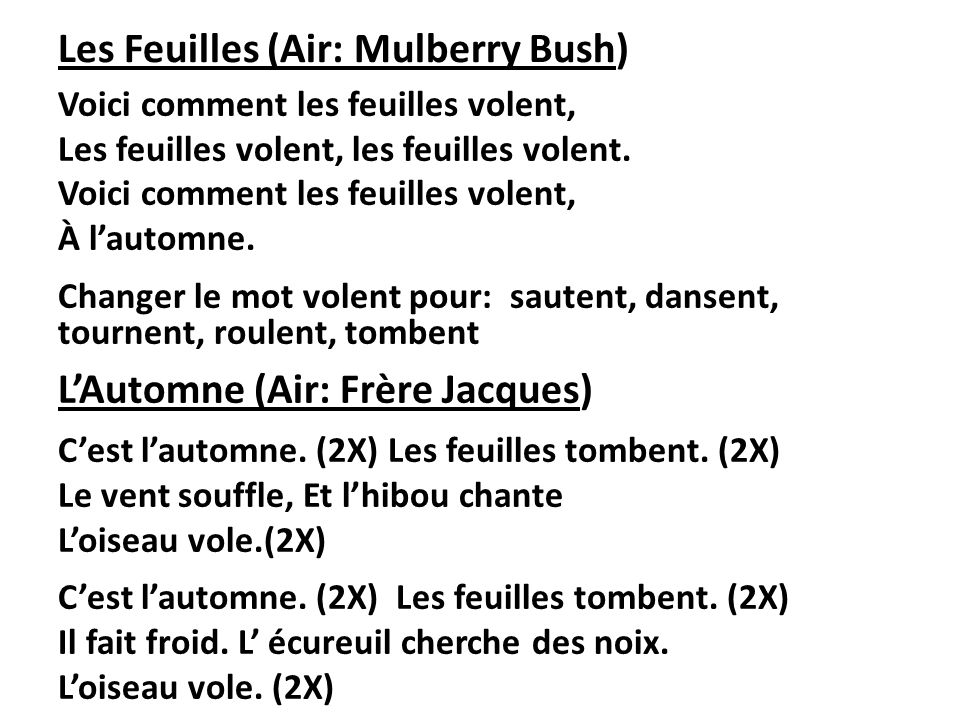 Les Feuilles (Air: Mulberry Bush)