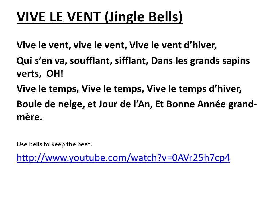 VIVE LE VENT (Jingle Bells)