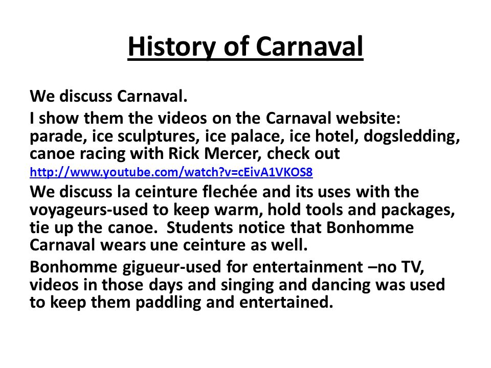 History of Carnaval We discuss Carnaval.