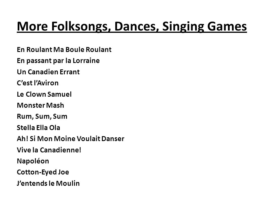 More Folksongs, Dances, Singing Games