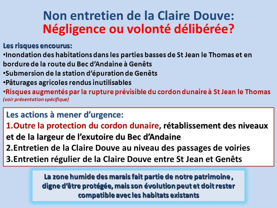 Non entretien de la Claire Douve: Négligence ou volonté délibérée