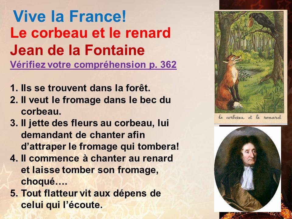 Vive la France! Le corbeau et le renard Jean de la Fontaine
