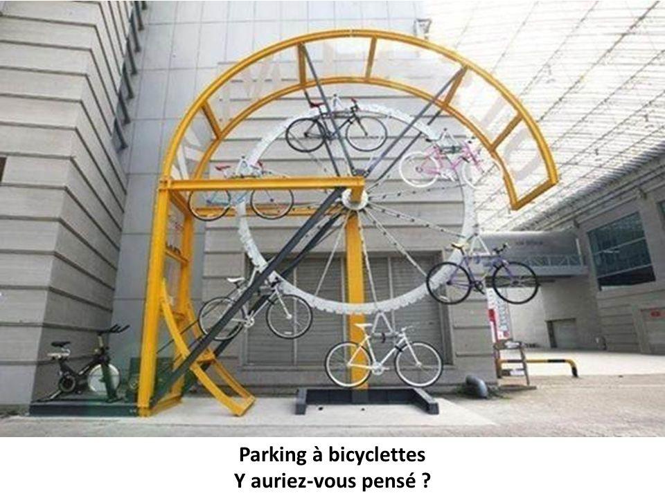 Parking à bicyclettes Y auriez-vous pensé