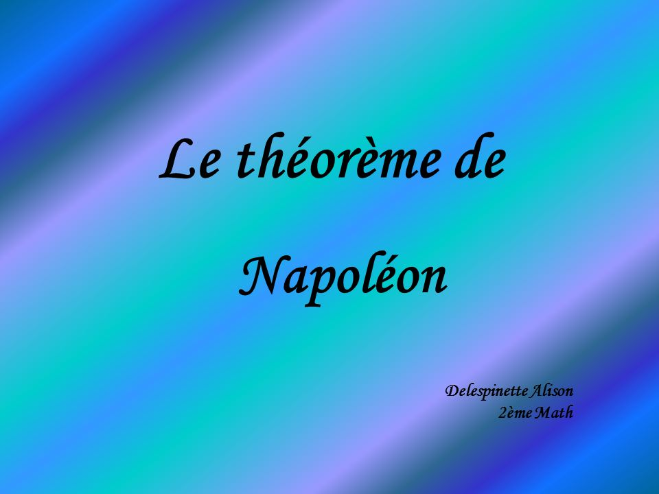 Napoléon Delespinette Alison 2ème Math