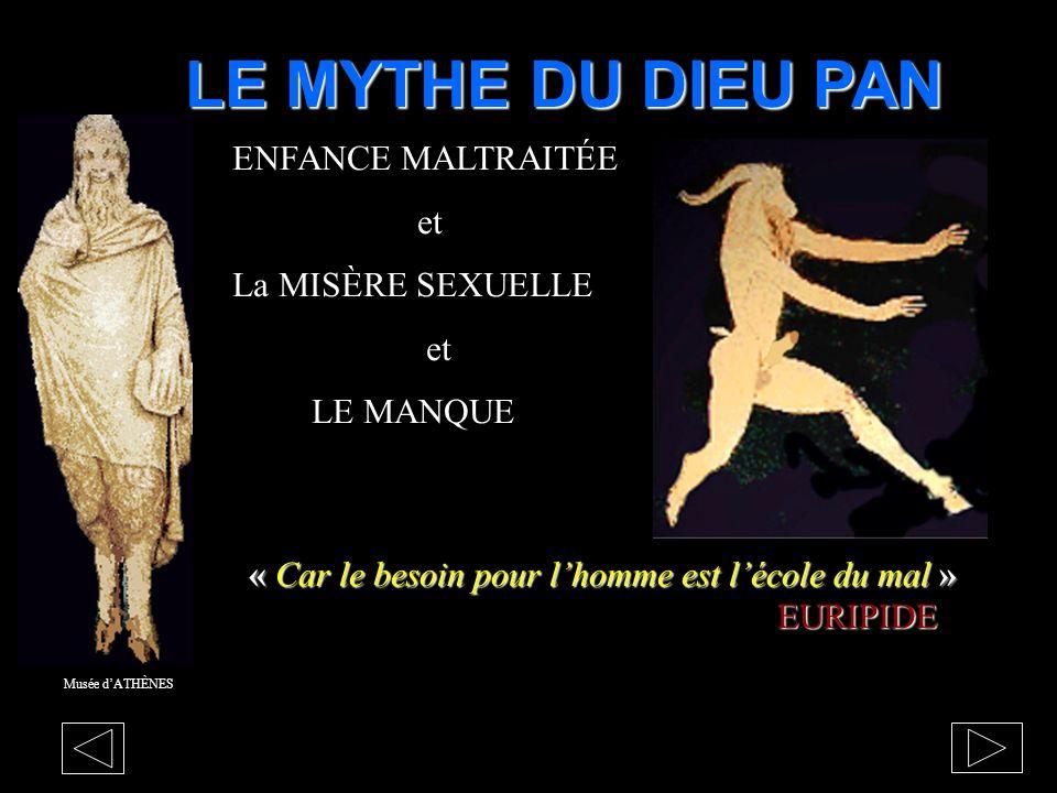 LE MYTHE DU DIEU PAN ENFANCE MALTRAITÉE et La MISÈRE SEXUELLE