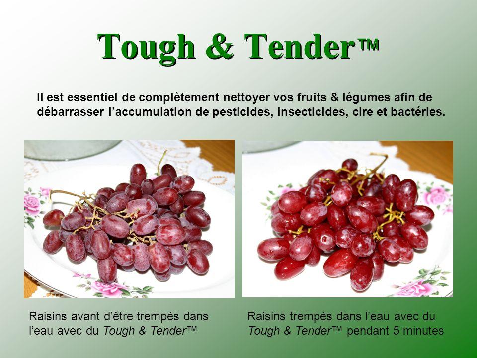 Tough & Tender™