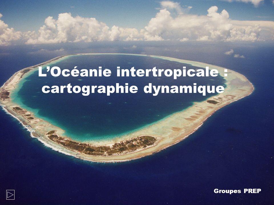 L'Océanie intertropicale : cartographie dynamique