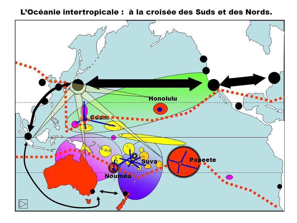 L'Océanie intertropicale : à la croisée des Suds et des Nords.