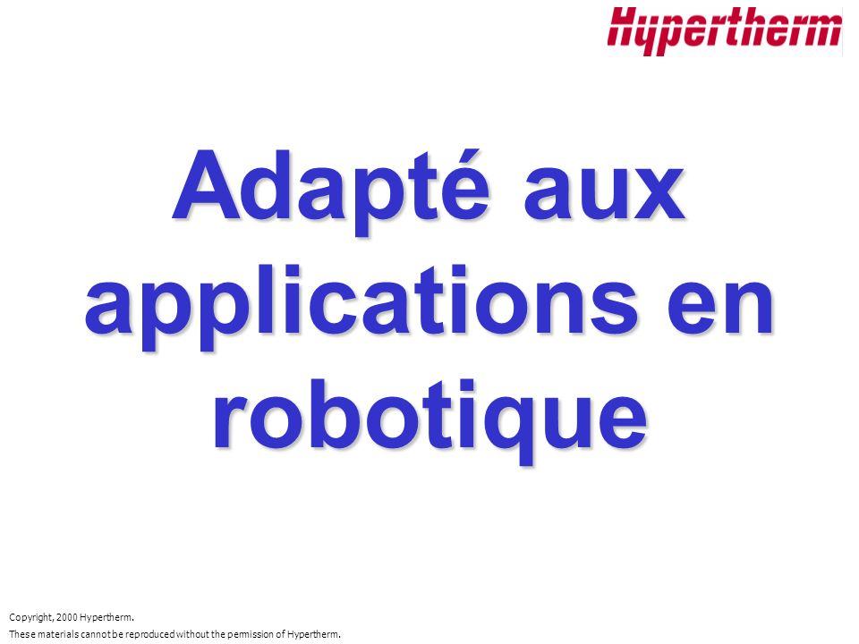 Adapté aux applications en robotique