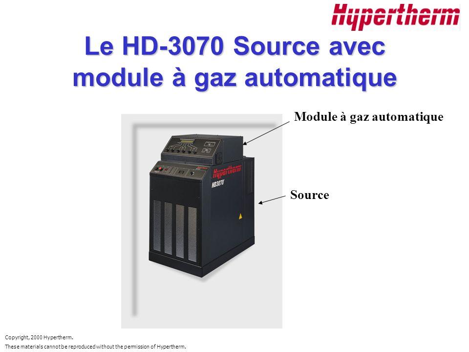 Le HD-3070 Source avec module à gaz automatique