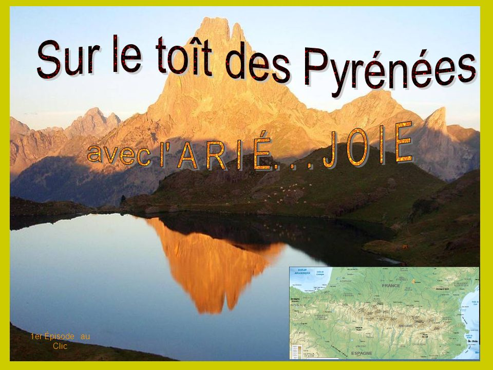 Sur le toît des Pyrénées