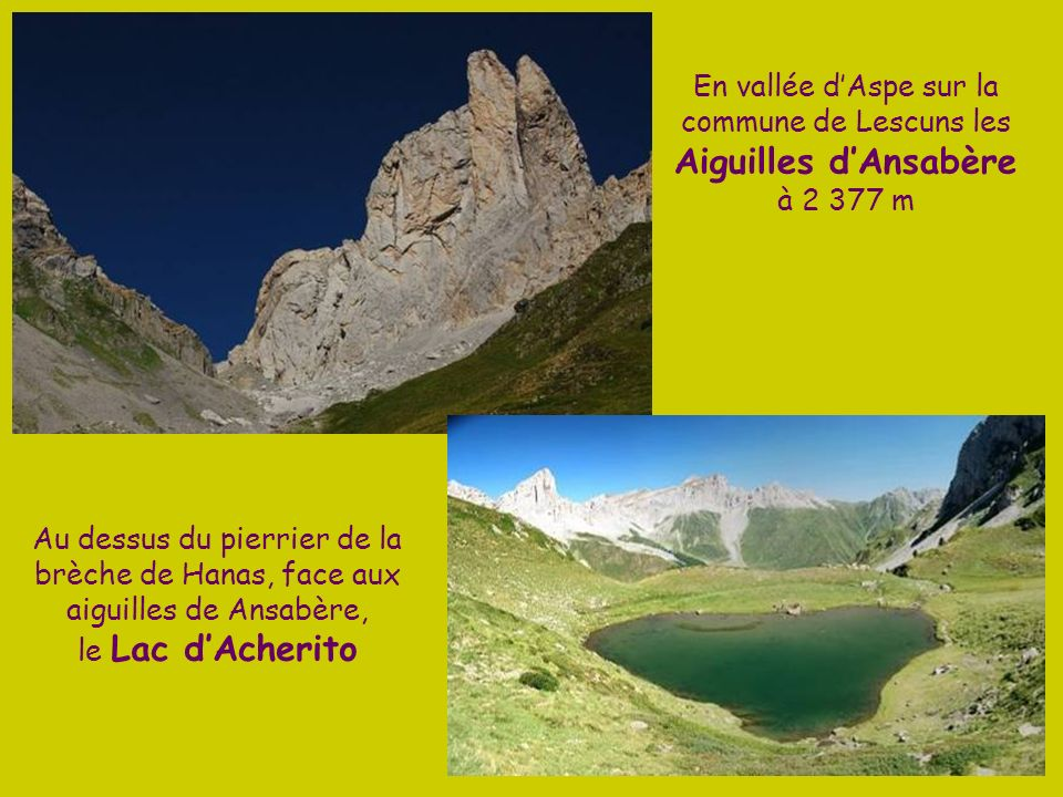 En vallée d'Aspe sur la commune de Lescuns les Aiguilles d'Ansabère à 2 377 m