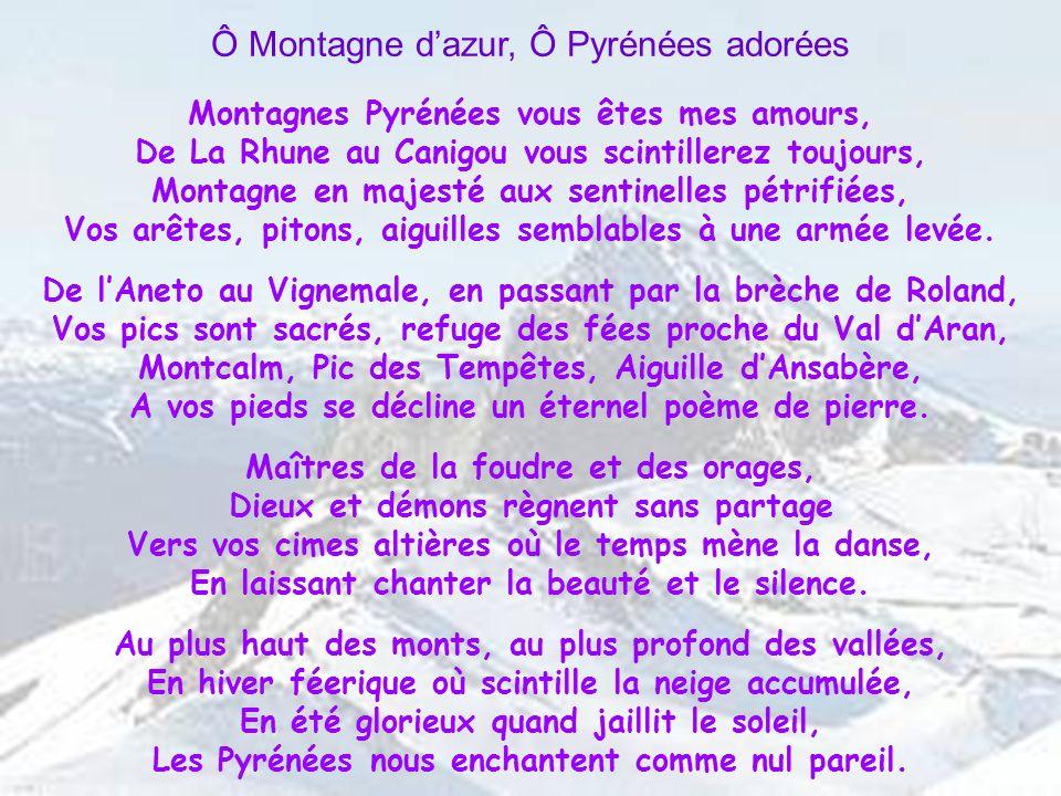 Ô Montagne d'azur, Ô Pyrénées adorées