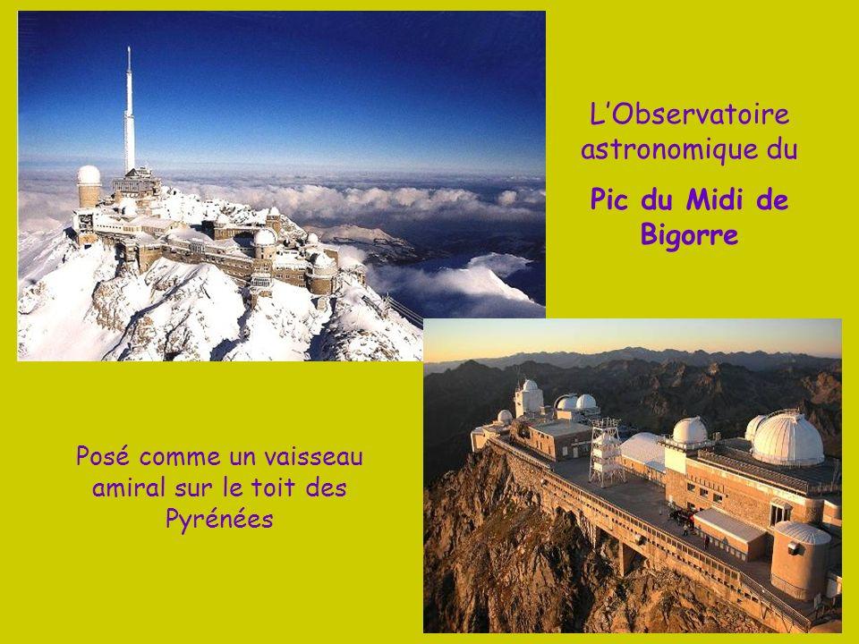 L'Observatoire astronomique du Pic du Midi de Bigorre