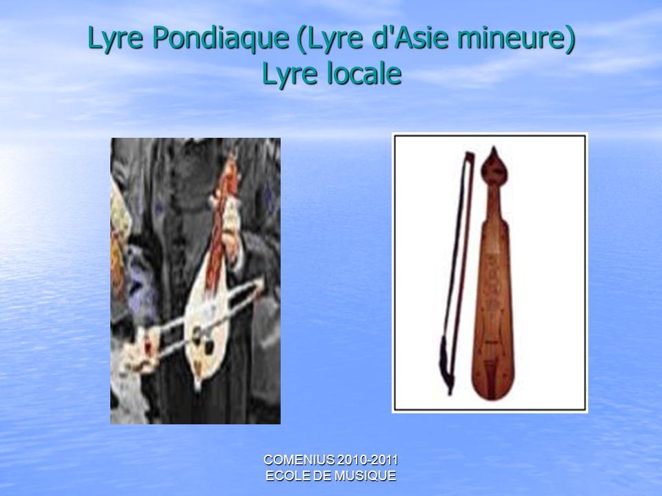 Lyre Pondiaque (Lyre d Asie mineure) Lyre locale