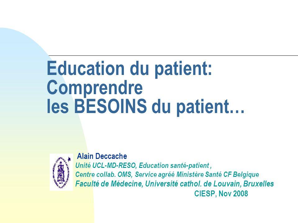 Education du patient: Comprendre les BESOINS du patient…